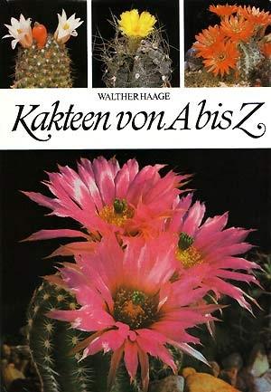 Книга-справочник Вальтера Хаге «Kakteen von A biz Z»